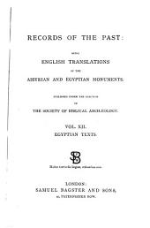 Records of the Past: Being English Translations of the Assyrian and Egyptian Monuments, Volume 12