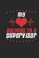 My Heart Belongs to a Supervisor