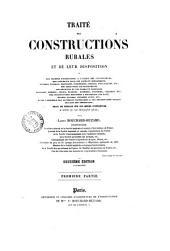Traité des constructions rurales et de leur disposition, ou Des maisons d'habitation à l'usage des cultivateurs ... suivi de details sur les modes d'execution et terminé par une bibliographie speciale par Louis Bouchard-Huzard: Volume1