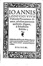 Joannis Lodovici Vivis Valentini precationes diurnae: ad usum puerorum versiculis illigatae