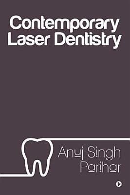 Contemporary Laser Dentistry