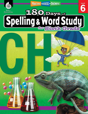 180 Days of Spelling and Word Study for Sixth Grade
