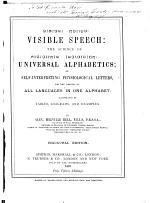 Visible Speech: the Science of Universal Alphabetics