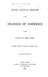 Annual Report of the Chamber of Commerce of the State of New York, for the Year ...: Volume 5