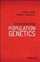 Understanding Population Genetics PDF