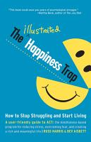The Illustrated Happiness Trap PDF