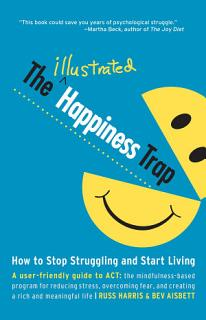 The Illustrated Happiness Trap Book
