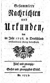 Gesammlete Nachrichten und Urkunden den im Jahr 1756 in Deutschland enstandenen Krieg betreffend: Band 3