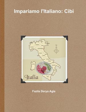 Impariamo l'Italiano: Cibi