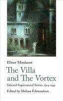 The Villa and The Vortex
