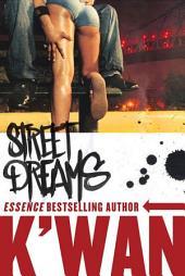 Street Dreams: A Novel