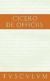 Vom pflichtgemäßen Handeln / De officiis: Lateinisch - Deutsch