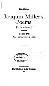 Joaquin Miller's Poems ...