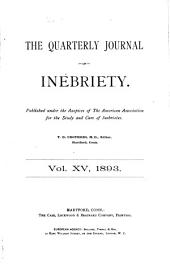 The Quarterly Journal of Inebriety: Volume 15