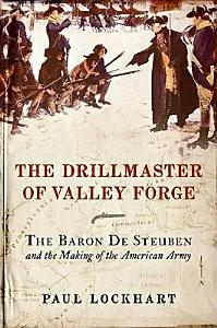 The Drillmaster of Valley Forge PDF