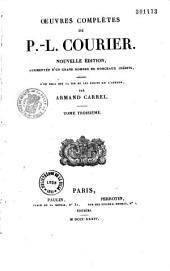 Oeuvres complètes de Paul-Louis Courier: précédée d'un essai sur la vie et les écrits de l'auteur
