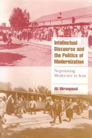 Intellectual Discourse and the Politics of Modernization PDF