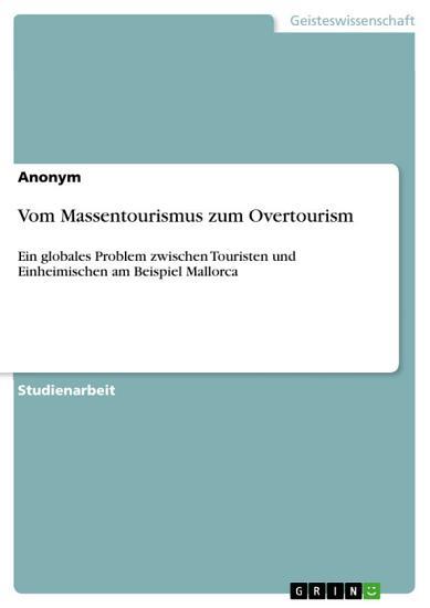 Vom Massentourismus zum Overtourism PDF