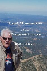 Lost Treasure Of The Superstitions Book PDF