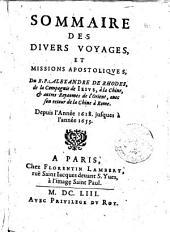 Sommaire des divers voyages, et missions apostoliques, du R.P. Alexandre De Rhodes, de la Compagnie de Iesus ... Depuis l'année 1618 jusques à l'année 1653