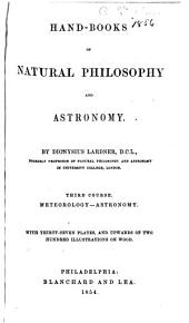 Hand-books of Natural Philosophy and Astronomy: Volume 3