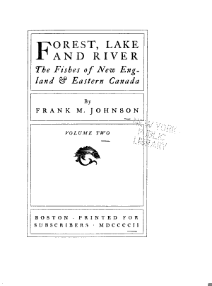 Forest, Lake and River; the Fishes of New England and Eastern Canada