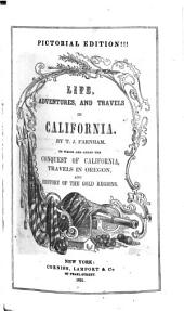 ... Life, Adventures and Travels in California