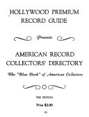 Hollywood Premium Record Guide Presents American Record Collectors  Directory PDF