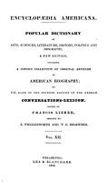 Encyclopaedia Americana  A Popular Dictionary of Arts  Sciences  Literature  History  Politics and Biography  A New Ed   Including a Copious Collection of Original Articles in American Biography  on the Basis of the 7th Ed of the German Conversations lexicon PDF