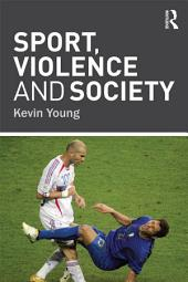 Sport, Violence and Society