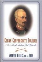 Cuban Confederate Colonel PDF