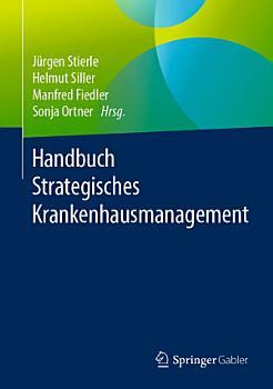 Handbuch Strategisches Krankenhausmanagement PDF