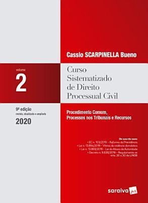 Curso Sistematizado de Direito Processual Civil 2   Procedimento comum  processos nos tribunais e recursos PDF