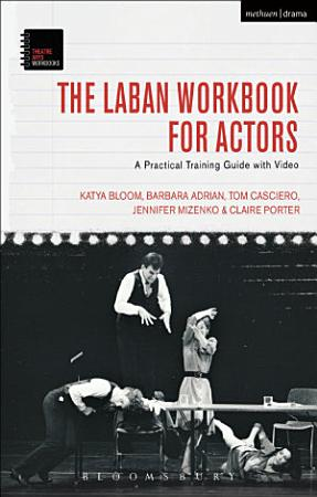The Laban Workbook for Actors PDF