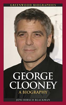 George Clooney  A Biography PDF