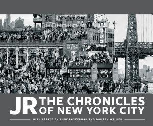 JR  The Chronicles of New York City