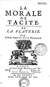 La morale de Tacite: de la flatterie