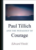 Paul Tillich and the Pedagogy of Courage
