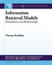 Information Retrieval Models: Foundations and Relationships