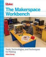 The Makerspace Workbench PDF