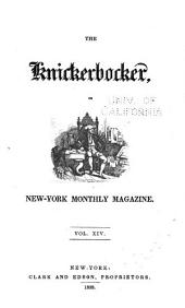 The Knickerbocker; Or, New-York Monthly Magazine: Volume 14