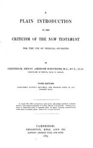 A Plain Introduction to the Criticism of the New Testament for the Use of Biblical Students PDF