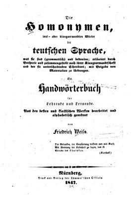 Die Homonymen  laut  oder klangverwandten W  rter der teutschen Sprache  was sie sind  grammatisch  und bedeuten PDF