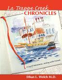 The La Trappe Creek Chronicles