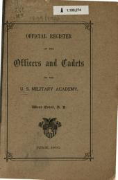 Official Register of the Officers and Cadets of the U.S. Military Academy, West Point, N.Y.