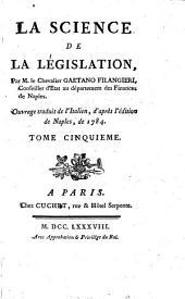 La science de la législation: ouvrage traduit de l'italien, d'après l'édition de Naples, de 1784, Volume5