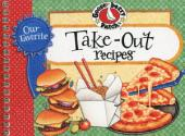 Our Favorite Take-Out Recipes Cookbook