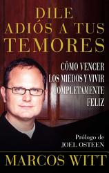 Dile adi  s a tus temores  How to Overcome Fear  PDF