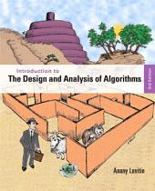 Introduction to the Design and Analysis of Algorithms: Edition 3