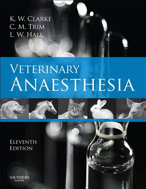 Veterinary Anaesthesia E-Book